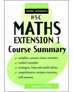 HSC Maths Extension I Course Summary (old syllabus)