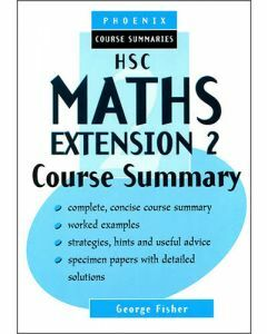 HSC Maths Extension 2 Course Summary (old syllabus)