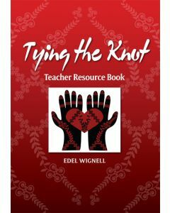 Tying the Knot: Teacher Resource Book