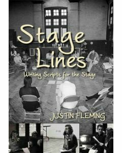 Stage Lines: Writing Scripts for the Stage