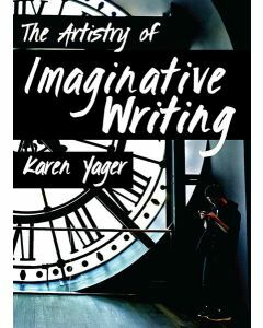 The Artistry of Imaginative Writing