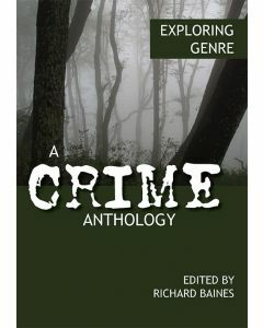 Exploring Genre: A Crime Anthology