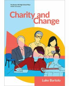 Charity and Change (Bexley Hill High School Plays)