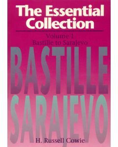 Essential Collection Volume 1: Bastille to Sarajevo