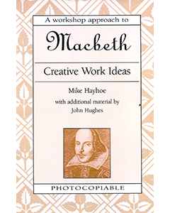 Macbeth Creative Activities: Shakespeare Workshop