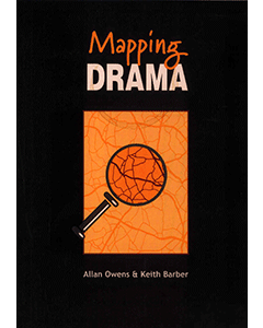 Mapping Drama: Creating, Developing and Evaluating Process Drama