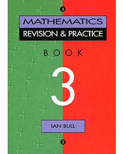 Maths Revision & Practice Book 3 (Year 9)
