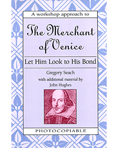 The Merchant of Venice: Shakespeare Workshop
