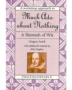 Much Ado About Nothing: Shakespeare Workshop