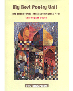 My Best Poetry Unit And Other Ideas for Teaching Poetry (Years 7 to 12)