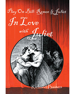 Play on Bill: Romeo and Juliet