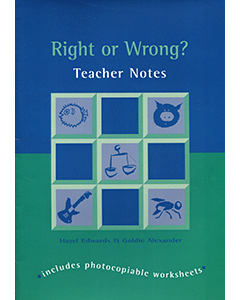 Right or Wrong Teacher Notes