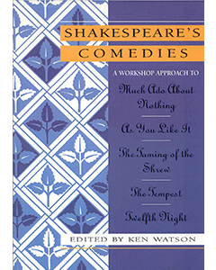 Shakespeare's Comedies: Shakespeare Workshop