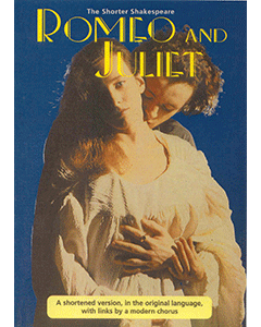 Shorter Shakespeare  Romeo and Juliet