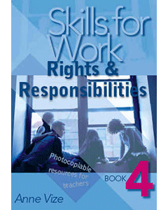 Skills for Work Book 4: Rights and Responsibilities