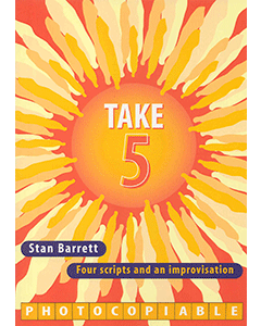Take 5: Four Scripts and an Improvisation