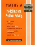 Maths A: Modelling and Problem Solving