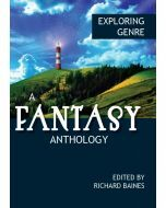 Exploring Genre: A Fantasy Anthology