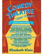 Comedy Theatre for Upper Primary Teacher Resource Book