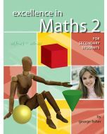 Excellence in Maths 2 for Secondary Students