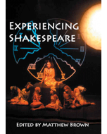 Experiencing Shakespeare: A Resource Book for Teachers