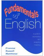 Fundamentals of English: A Guide to Expressing and Analysing Meaning
