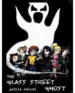 Glass Street Ghost